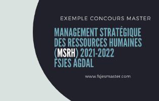 Exemple Concours Master Management Stratégique des Ressources Humaines (MSRH) 2021- Fsjes Agdal