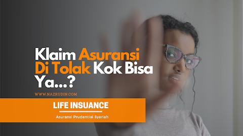 Klaim Asuransi Ditolak Kok Bisa Ya?