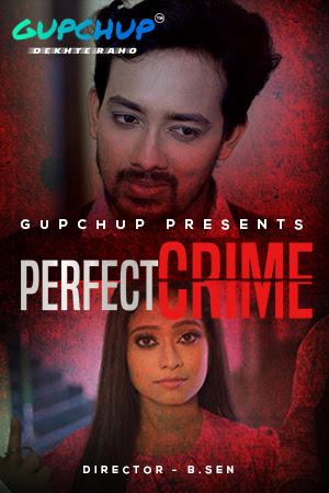 Perfect Crime (2021) Hindi S01 E03 | GupChup Web Series | 720p WEB-DL | Download | Watch Online