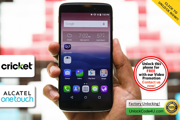 Factory Unlock Code Alcatel OneTouch Idol 3 from Cricket