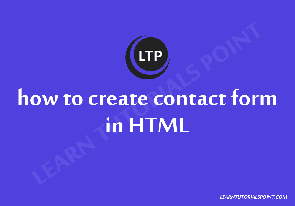 how to create contact form in HTML