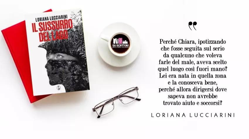 Il sussurro del lago, un thriller di Loriana Lucciarini