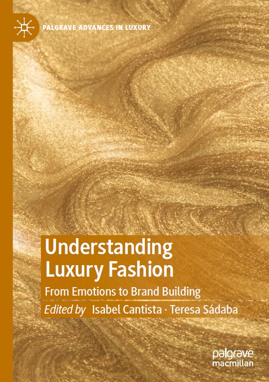 Understanding Luxury Fashion: From Emotions to Brand Building