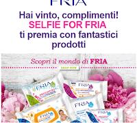 Immagine Con Selfie For Fria si vince ancora. Tentate anche voi la fortuna