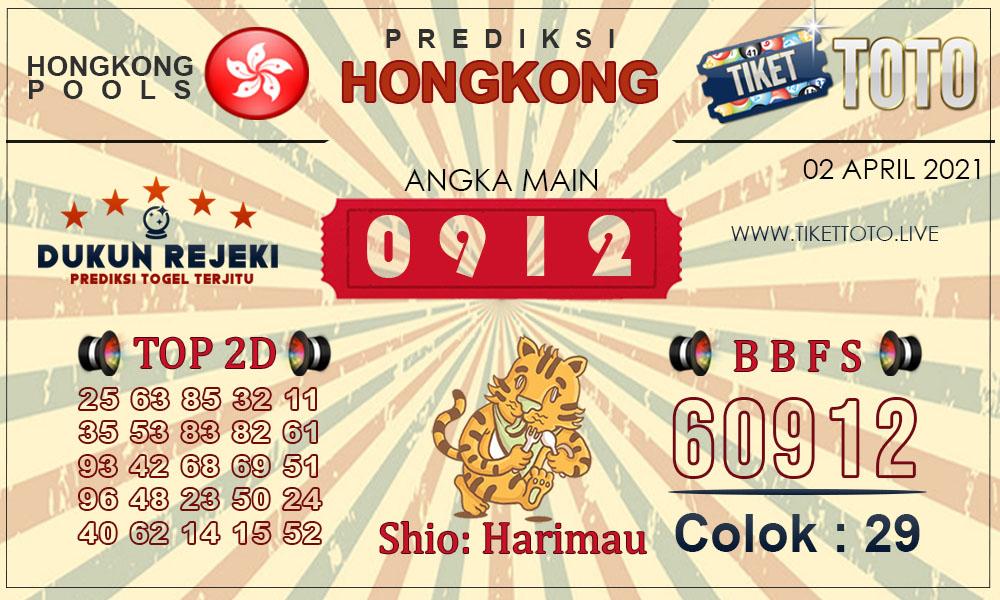 Prediksi Togel HONGKONG TIKETTOTO 02 APRIL 2021