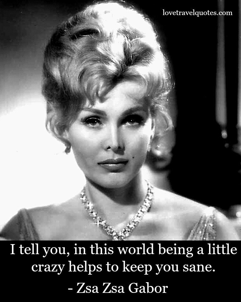 Zsa Zsa Gabor Quotes: Inspirational Quotes From Celebrities Who Died In 2016