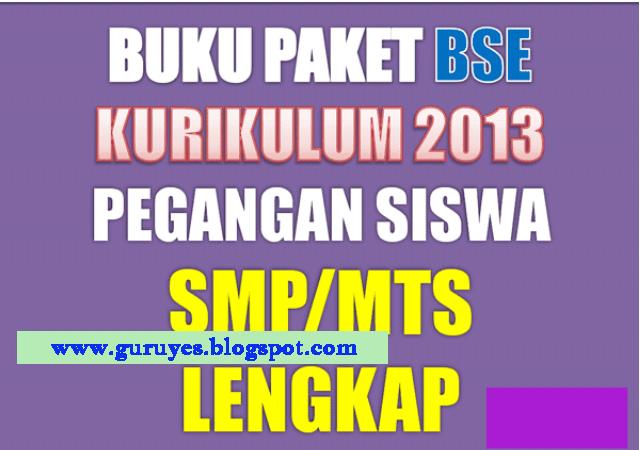 Buku Paket BSE K13 SMP/MTs Kelas 7,8 dan 9 Edisi Terbaru