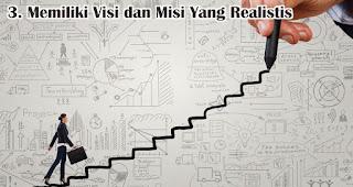 Memiliki Visi dan Misi Yang Realistis merupakan salah satu tips agar menjadi generasi anak muda milenial yang hebat