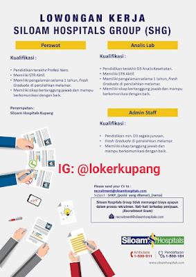 Lowongan Kerja Siloam  Hospital Kupang Sebagai Perawat, Analis Lab & Admin Staff