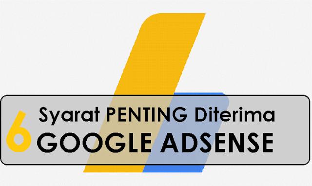 Syarat PENTING Diterima Google Adsense