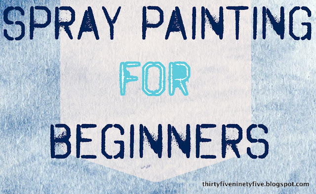 Spray Painting for Beginners