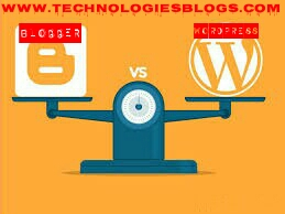 Which one is Best for You WordPress vs Blogger:Key Deferences[2020]