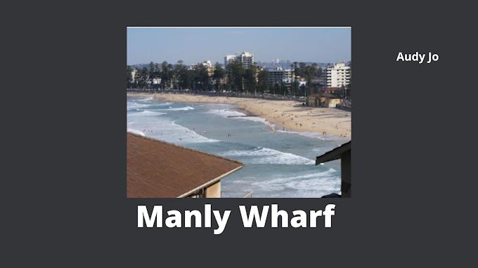 Manly Wharf Apa Sih?