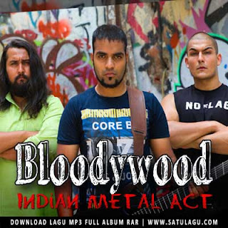 Download Koleksi Lagu Bloodywood Mp3 Lengkap