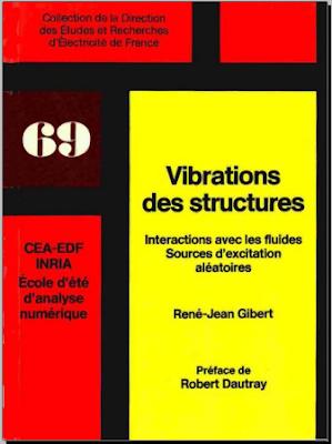 Télécharger Livre Gratuit Vibrations des structures, interactions avec les fluides, sources d'excitation aléatoires pdf