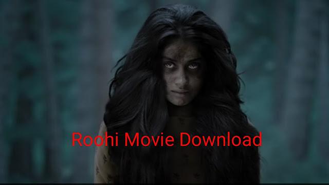 Roohi full movie download 480p