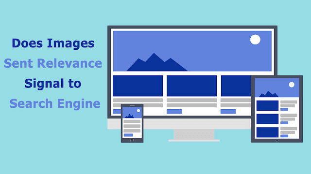 Does Images sent relevance signal to Search Engines
