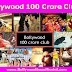 Bollywood 100 Crore Club Movies List with Box Office Collection | 100 Crore Hindi Movies
