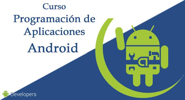 Curso Programación de Aplicaciones Android