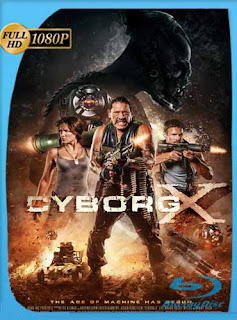 Cyborg X (2016) HD [1080p] Latino [GoogleDrive] SilvestreHD