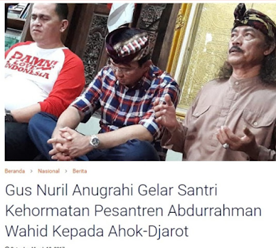 Gus Nuril Telah Menjual Agama Dengan Menganugerahkan Gelar Santri Kehormatan Pada Ahok
