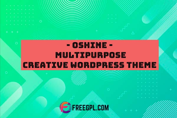 Oshine - Multipurpose Creative WordPress Theme Nulled Download Free