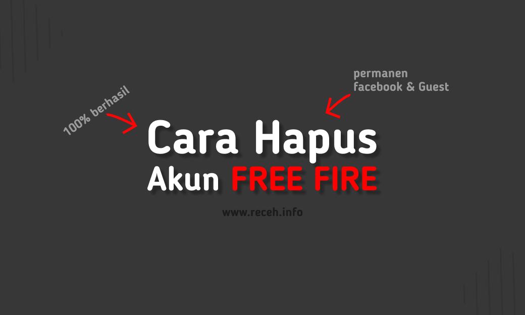 cara menghapus akun free fire permanen, facebook dan guest akun di android dan ios, emulator