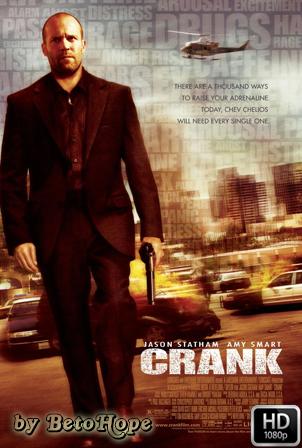 Crank: Veneno En La Sangre [2006] [Latino-Ingles] HD 1080P [Google Drive] GloboTV