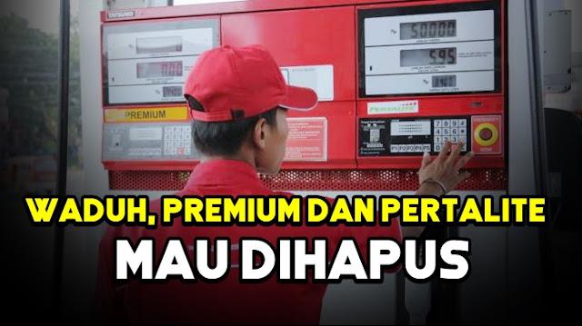 Premium dan Pertalite Dihapus, Ini Kata Bos Pertamina