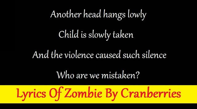 Lyrics Of Zombie By Cranberries