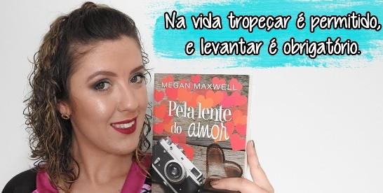 Pela lente do amor - Megan Maxwell - Livro