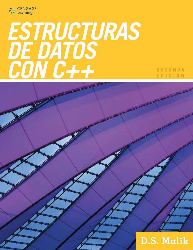 Estructuras de datos con C++, 2da Edición – D. S. Malik