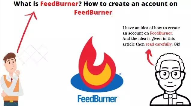 What is FeedBurner and How to create an account on FeedBurner