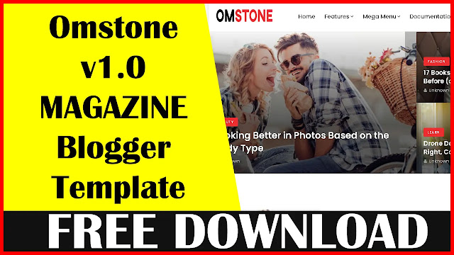 Free-Download-Omstone-v1-0-Responsive-Magazine-Blogger-Template