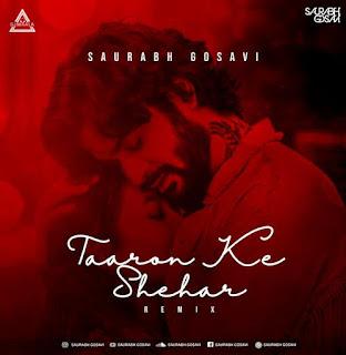 TARO KE SHAHAR (REMIX) - SAURABH GOSAVI