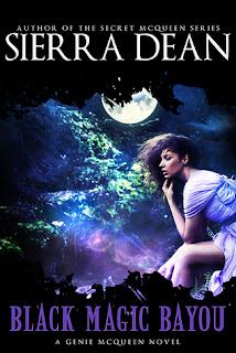 Black Magic Bayou by Sierra Dean