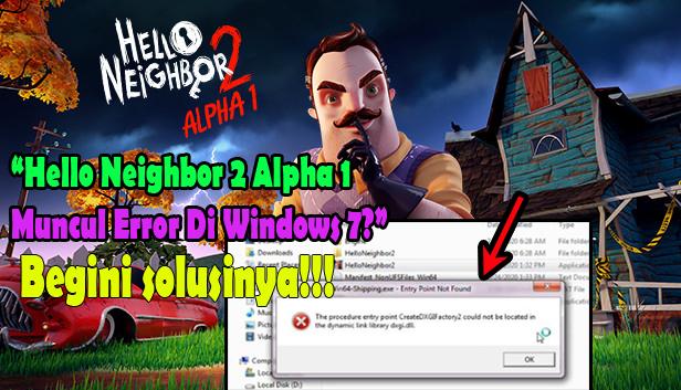 hello_neighbor_2_alpha_1_error_di_windows_7