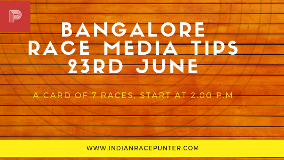 Bangalore Race Media Tips 23 June