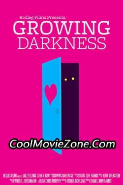 Growing Darkness (2013)