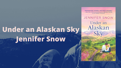 Under an Alaskan Sky ~ Jennifer Snow