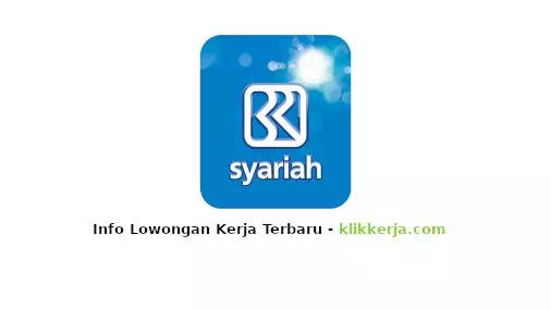 loker bank bri syariah terbaru