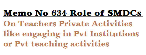 http://www.tsteachers.in/2016/03/memo-no-634-mhrd-guidlines-to-smdcs-on-teachers-private-activities.html