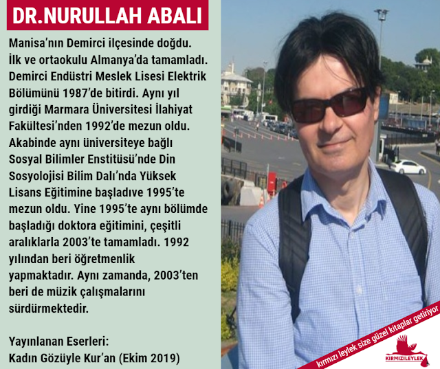 Kur'an Gözüyle Kadın kitabının Yazarı Dr. Nurullah Abalı
