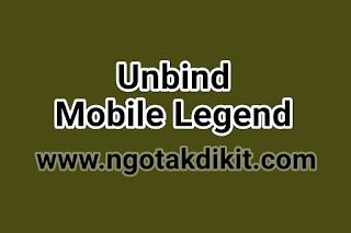 Cara Ganti Email Mobile Legend / Unbind Akun Mobile Legend