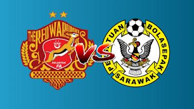 Live Streaming Kelantan vs Sarawak Challenge Cup 27.8.2019
