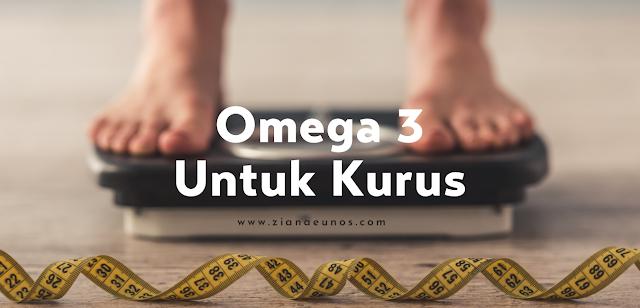 Omega 3 untuk kurus