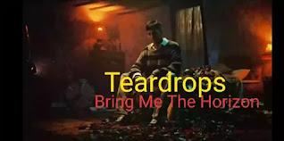 Teardrops Lyrics in English - Bring Me The Horizon