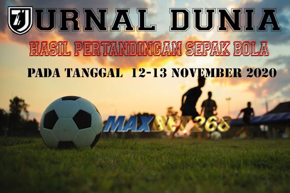 Hasil Pertandingan Sepakbola Tanggal 12 - 13 November 2020