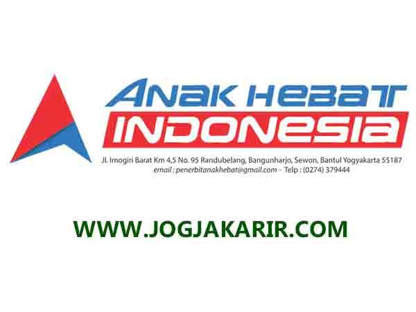 Loker Jogja Admin Distributor Di Pt Anak Hebat Indonesia Portal Info Lowongan Kerja Jogja Yogyakarta 2021