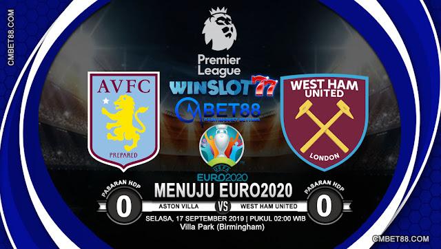 Prediksi Bola Aston Villa VS West Ham United 17 September 2019
